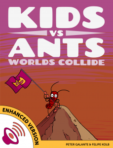 Kids vs Ants: Worlds Collide