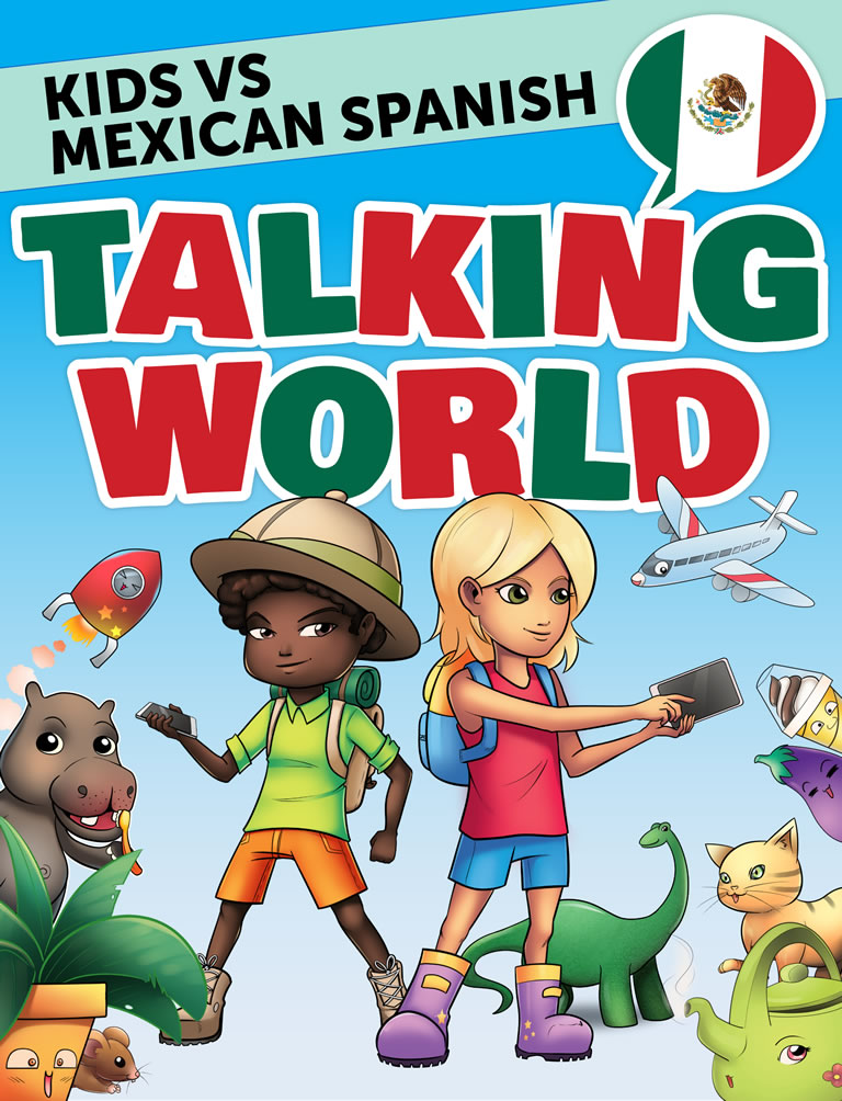 Kids vs Mexican Spanish: Talking World